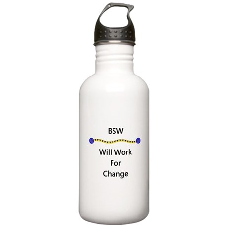 BSW Will Work for Change Stainless Water Bottle 1.