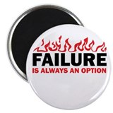 Failure is Always and Option Magnet