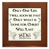 What we do for Christ Framed Tile