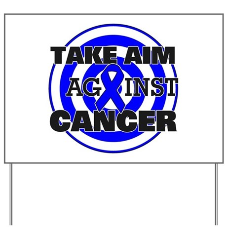Take Aim - Colon Cancer Yard Sign