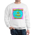 Support Stem Cell R&D It make Sweatshirt