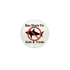 Ban Shark Fin Sale & Trade Mini Button (100 pack)