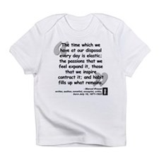 Proust Time Quote Infant T-Shirt