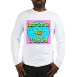 Support Stem Cell R&D It Save Long Sleeve T-Shirt