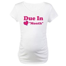 Due in Custom Date Shirt