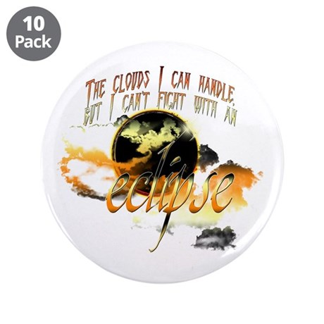 "Jacob Quote Eclipse Clouds 3.5"" Button (10 pack)"