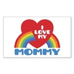 I Love My Mommy Sticker (Rectangle)