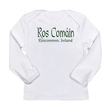 Roscommon (Gaelic) Long Sleeve Infant T-Shirt