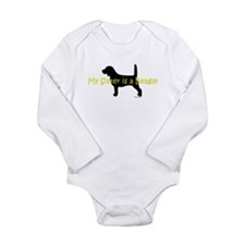 My Sister is a Beagle Long Sleeve Infant Bodysuit