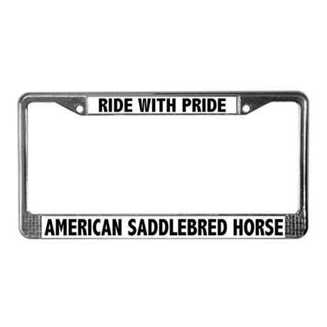 Ride With Pride Saddlebred Horse License Plate Fra