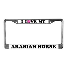 I Love My Arabian Horse License Plate Frame