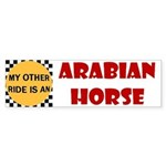 My Other Ride Is An Arabian Horse Bumper Sticker