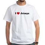 I love jeimys White T-Shirt