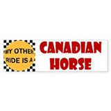 My Other Ride Is A Canadian Horse Bumper Bumper Sticker
