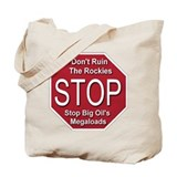 Stop Big Oil's Megaloads Tote Bag