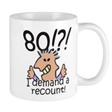 Recount 80th Birthday Small Mug
