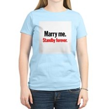 Marry Me, Stand By Women's Pink T-Shirt