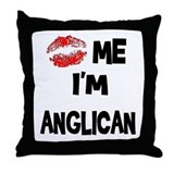 Kiss Me I'm Anglican Throw Pillow