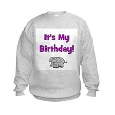It's My Birthday!  Elephant Sweatshirt