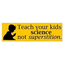 Teach your kids science bumper sticker