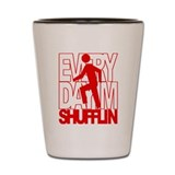 Everyday I'm Shufflin Red Shot Glass