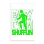 Everyday I'm Shufflin Green Mini Poster Print