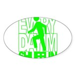Everyday I'm Shufflin Green Sticker (Oval)