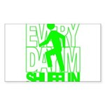 Everyday I'm Shufflin Green Sticker (Rectangle)