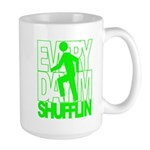 Everyday I'm Shufflin Green Large Mug