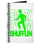 Everyday I'm Shufflin Green Journal