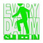 Everyday I'm Shufflin Green Tile Coaster
