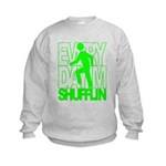 Everyday I'm Shufflin Green Kids Sweatshirt