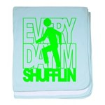 Everyday I'm Shufflin Green baby blanket