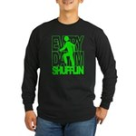 Everyday I'm Shufflin Green Long Sleeve Dark T-Shi