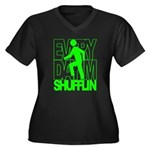 Everyday I'm Shufflin Green Women's Plus Size V-Ne