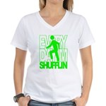 Everyday I'm Shufflin Green Women's V-Neck T-Shirt
