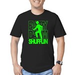 Everyday I'm Shufflin Green Men's Fitted T-Shirt (
