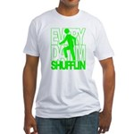 Everyday I'm Shufflin Green Fitted T-Shirt
