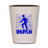 Everyday I'm Shufflin Blue Shot Glass
