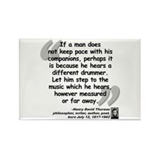 Thoreau Drummer Quote Rectangle Magnet