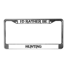 Rather Be Hunting License Plate Frame