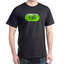 Cute Tmi T-Shirt