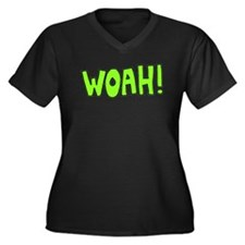 Woah! Women's Plus Size V-Neck Dark T-Shirt