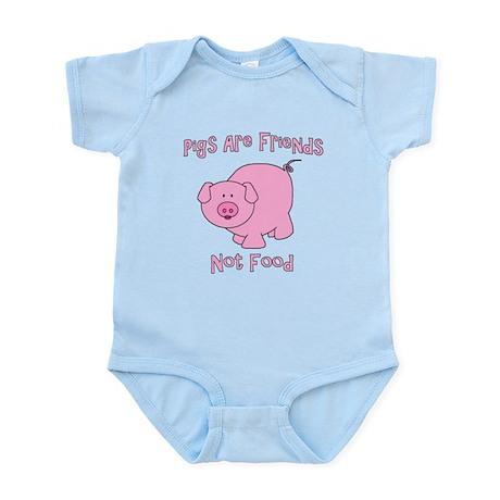 Pigs Are Friends Not Food Infant Bodysuit