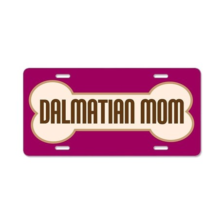 Dalmation Mom Pet Gift License Plate