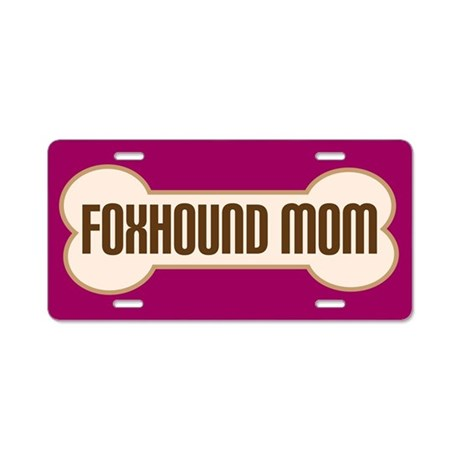 Foxhound Mom Pet Gift License Plate