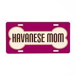 Havanese Mom Pet Gift License Plate