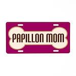 Papillon Mom Pet Gift License Plate