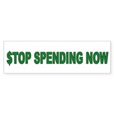 Stop Spending Now Bumper Sticker