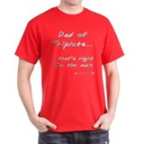 Dad of Triplets - I'm the Man Black T-Shirt